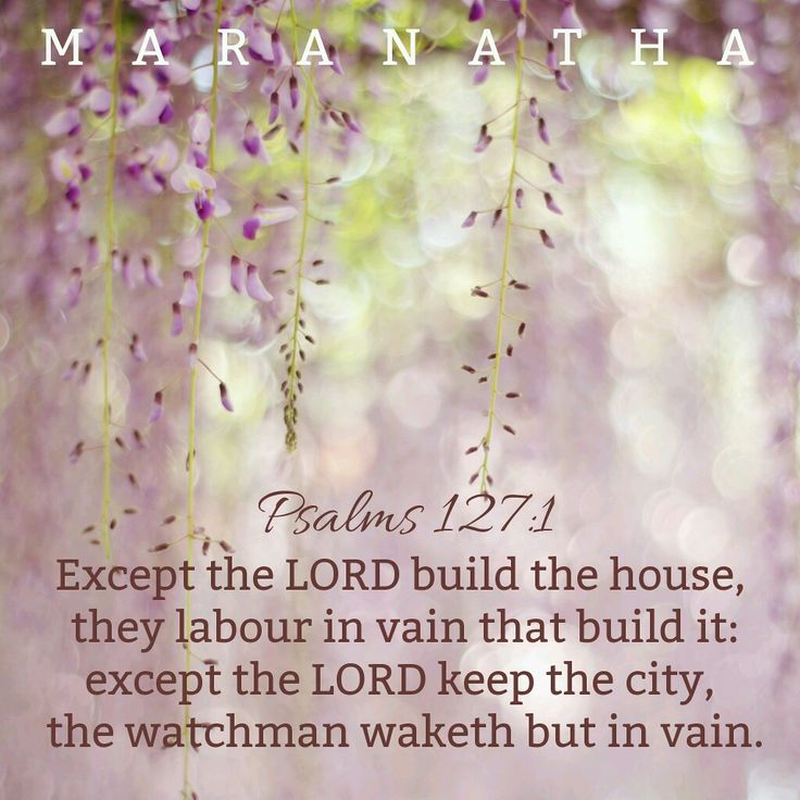 Except The Lord Build A House Kjv