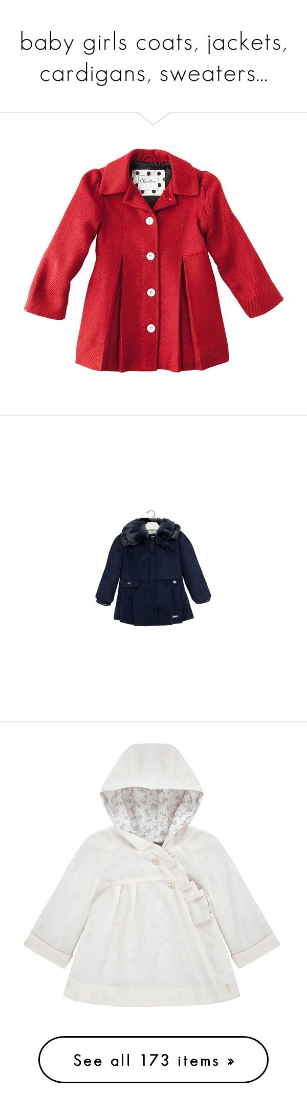 """""""baby girls coats, jackets, cardigans, sweaters..."""" by stephaniedsmigo ❤ liked on Polyvore featuring baby, kids, baby clothes, baby girl clothes, girls, outerwear, jackets, white jacket, corduroy jacket and christian dior jacket"""
