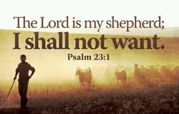 ...He maketh me to lie down in the green pastures; He leadeth me beside the still waters.  He restoreth my soul; He leadeth me in the path of righteousness for His name's sake.