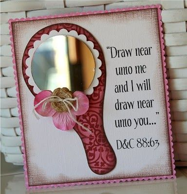 Drawing Closer to Jesus Christ... LOVE this object lesson using a mirror!