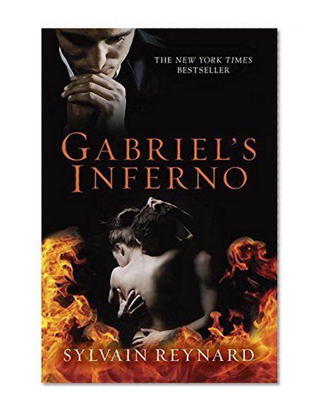 Gabriel's Inferno      Sylvain Reynard Berkley