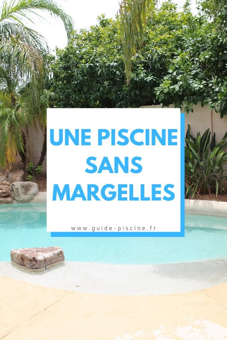 Une Piscine Sans Margelles Guide Piscine Fr In 2020 Life Health Garden