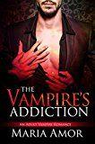 The Vampires Addiction (Sexy Vampire Romances Book 1)