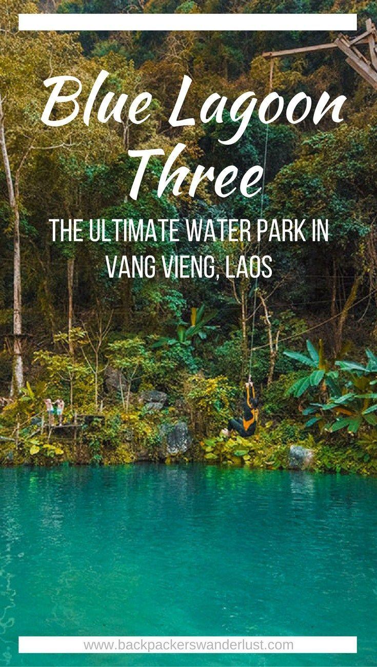 Visit Blue Lagoon Three In Vang Vieng Laos Laos Travel Asia Travel Southeast Asia Travel