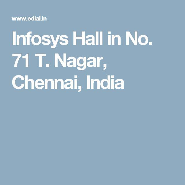 Infosys Hall in No. 71 T. Nagar, Chennai, India