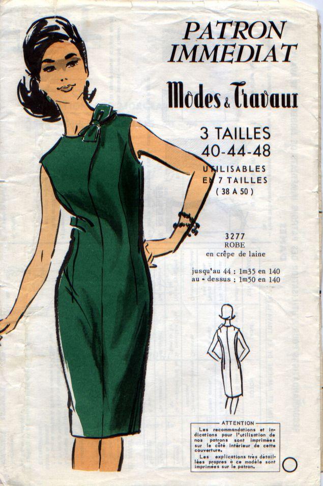 """Elle est trop trop belle. Patron """"pochette"""" vintage, robe , années 60, Patron Modes et Travaux n°3277"""