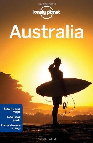 Lonely Planet Australia (#Travel Guide)/Meg Worby, Charles Rawlings-Way