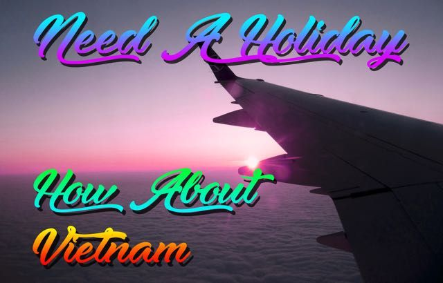 Need A Holiday? How About Vietnam? - http://exploramum.com/2017/08/need-holiday-vietnam-3.html