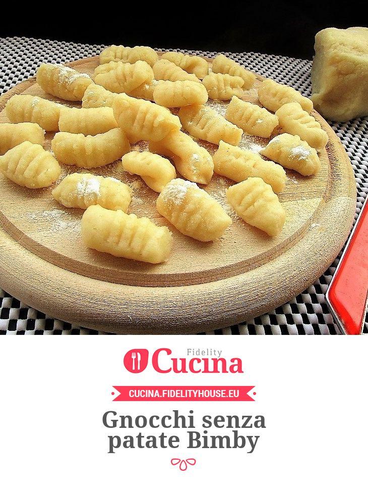 Gnocchi senza patate Bimby della nostra utente Sabrina. Unisciti alla nostra Community ed invia le tue ricette!