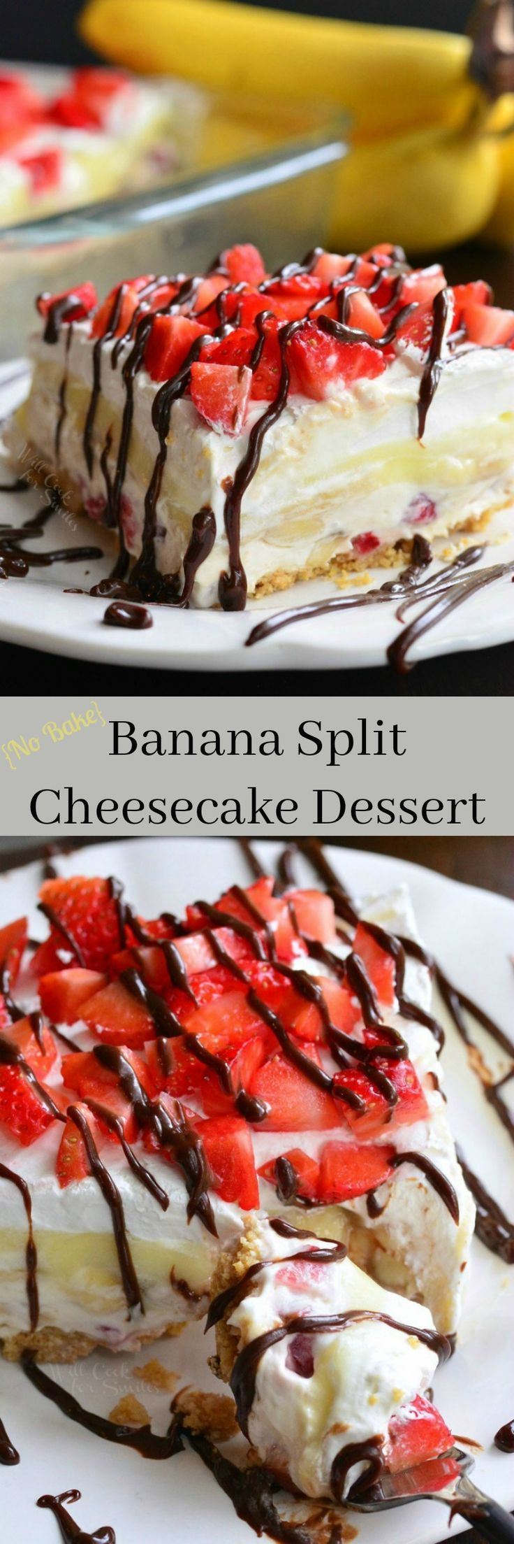 {No Bake} Banana Split Layered Cheesecake Dessert! Layers of graham cracker crumbs, strawberry and banana filled smooth cheesecake, banana pudding, and whipped topping.