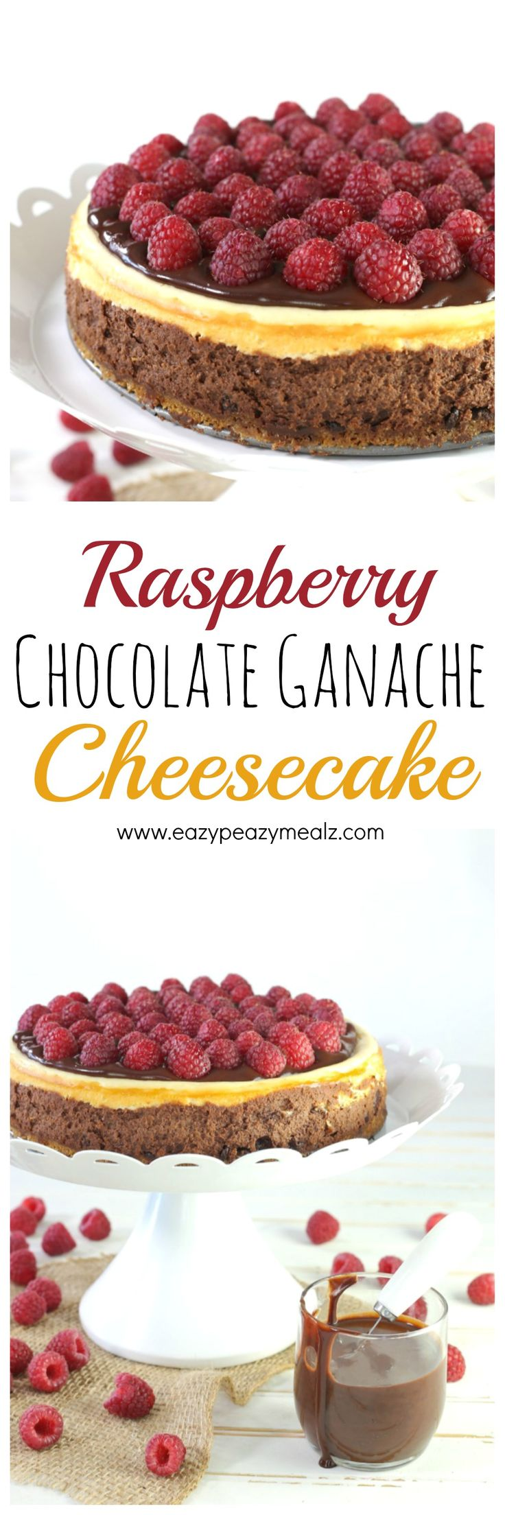 Rich chocolate cheesecake, a layer of vanilla cheesecake, an amazing chocolate ganache, and fresh raspberries. This cheesecake is easy to make and perfect for any occassion. - Eazy Peazy Mealz
