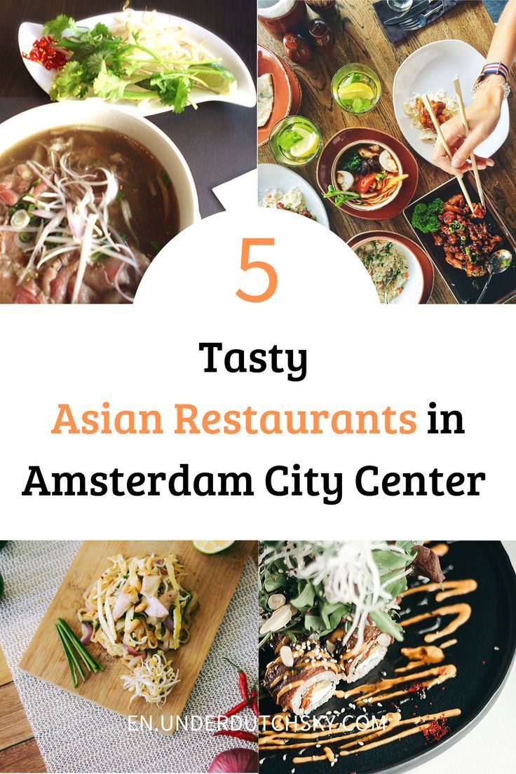 Top 5 Asian Restaurants In Amsterdam City Center In 2020 Amsterdam Food Asian Restaurants Foodie Travel