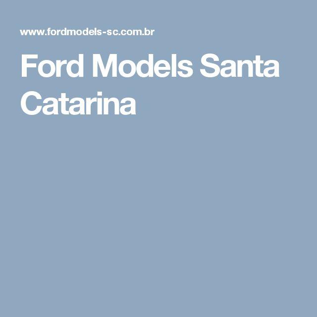 Ford Models Santa Catarina