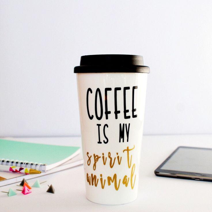 travel coffee mug/Coffee is my Spirit Animal travel mug/coffee travel mug/coffee mug/to go coffee mug/coffee tumbler/plastic coffee cup by page261 on Etsy https://www.etsy.com/listing/227695836/travel-coffee-mugcoffee-is-my-spirit