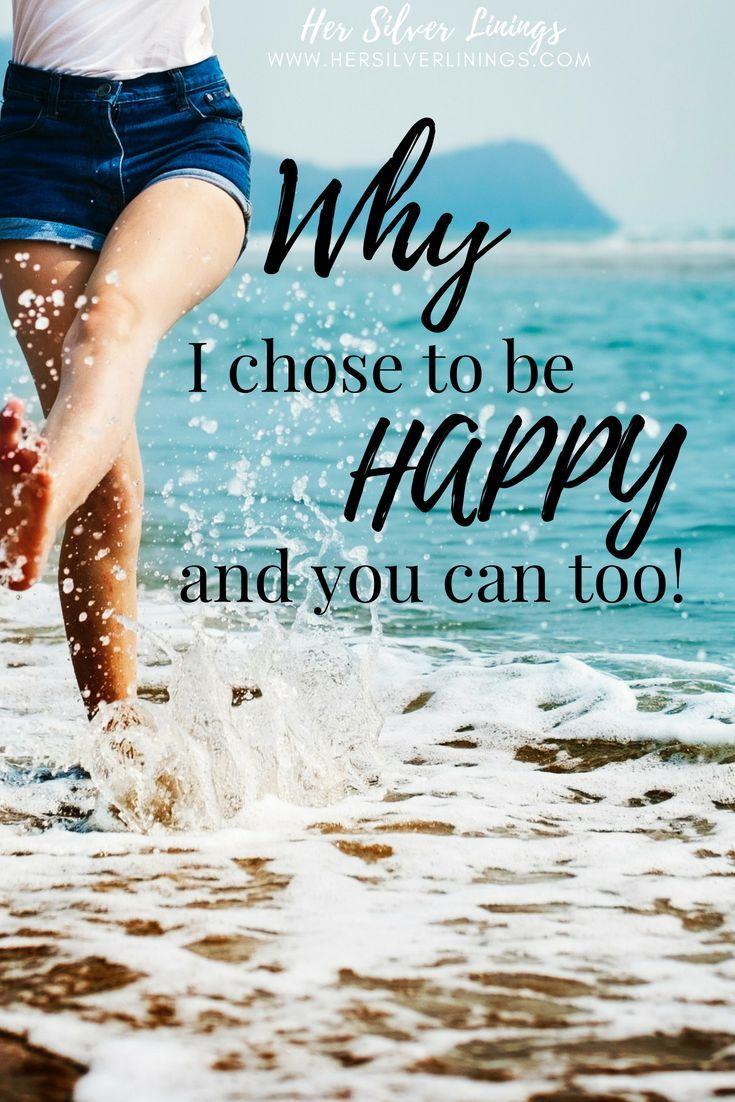 Why i choose be happy