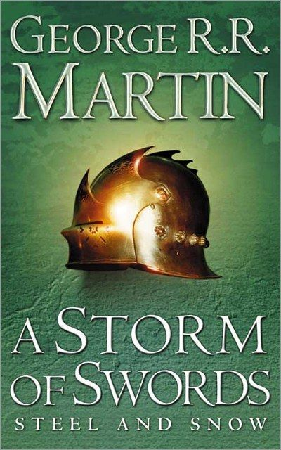 A Storm of Swords - George R. R. Martin Just go read these books. They are amazing. The show is the best, but the books are better.