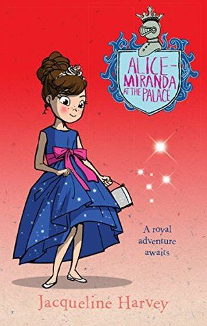 Alice-Miranda at the Palace (Alice-Miranda, #11)