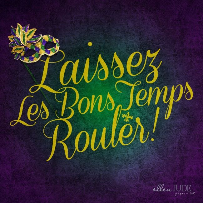 Laissez les bons temps rouler! // Let the good times roll! :: mardi gras print [ via ellenjude.com ]