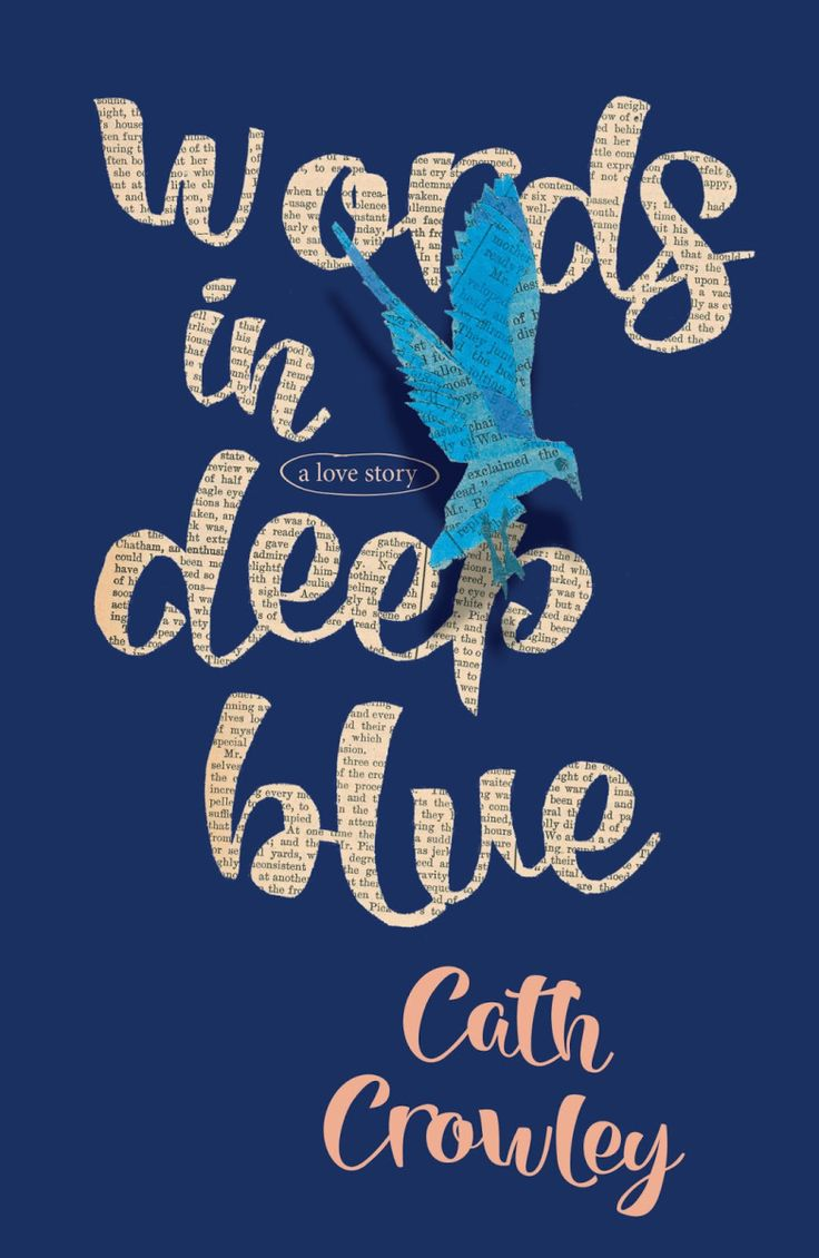 LoveOzYA Book Review: Words in Deep Blue by Cath Crowley is a poignant and haunting story of love, loss grief and yearning. One of my all-time #LoveOzYA faves!