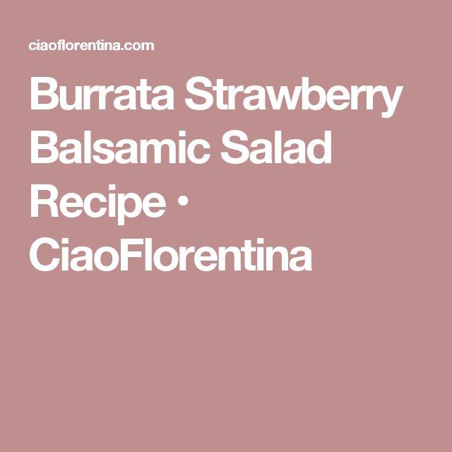 Burrata Strawberry Balsamic Salad Recipe • CiaoFlorentina