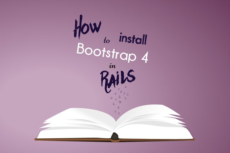 How to Install Bootstrap 4 in Rails