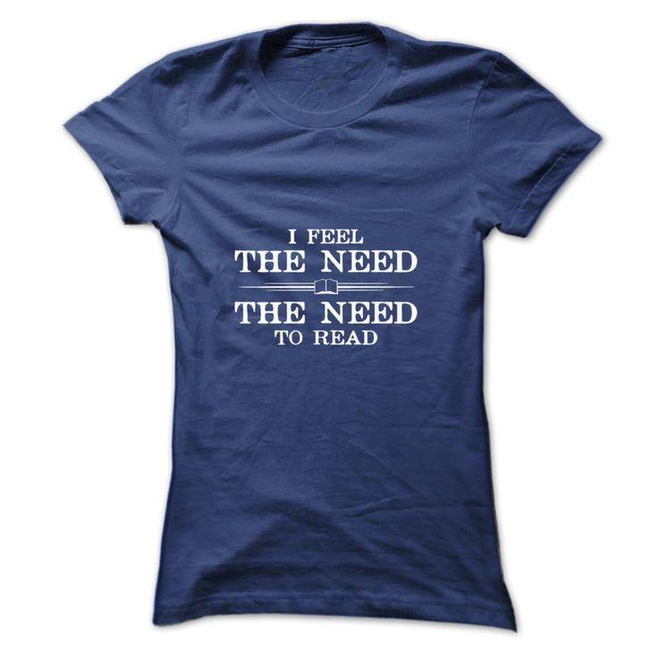 I Feel the Need to Read T-Shirts, Hoodies. GET IT ==► https://www.sunfrog.com/Automotive/I-Feel-the-Need-to-Read-ejdajajrqv-Ladies.html?id=41382
