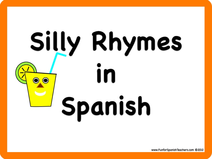 Fun for Spanish Teachers: Silly Rhymes in Spanish