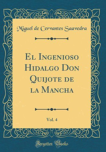 PDF DOWNLOAD El Ingenioso Hidalgo Don Quijote de la Mancha, Vol. 4 (Classic Reprint) (Spanish Edition) Free PDF - ePUB - eBook Full Book Download Get it Free >> http://library.com-getfile.network/ebook.php?asin=484018639 Free Download PDF ePUB eBook Full Book El Ingenioso Hidalgo Don Quijote de la Mancha, Vol. 4 (Classic Reprint) (Spanish Edition) pdf download and read online