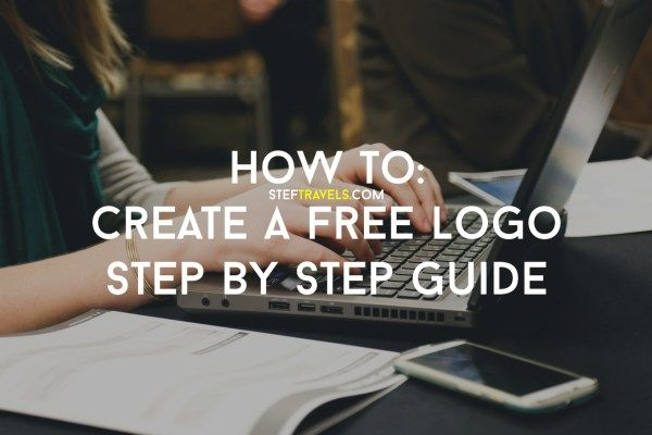 How to: Create a Free Logo - Step by Step Guide