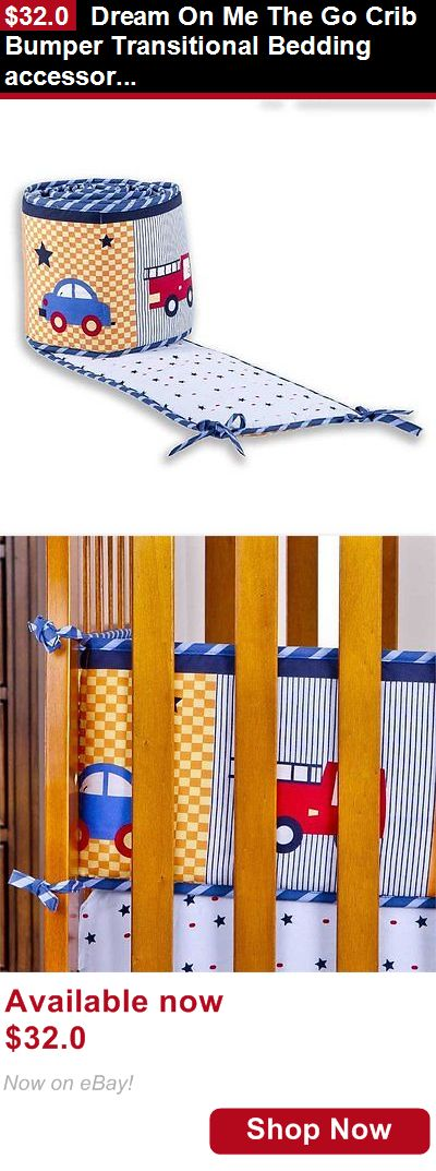 Bumpers: Dream On Me The Go Crib Bumper Transitional Bedding Accessories BUY IT NOW ONLY: $32.0