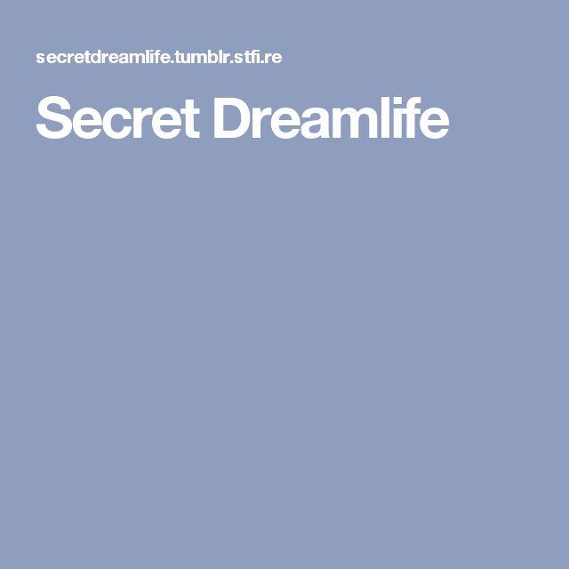 Secret Dreamlife