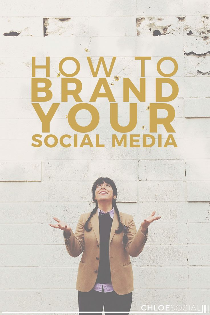 How to Brand Your Social Media accounts