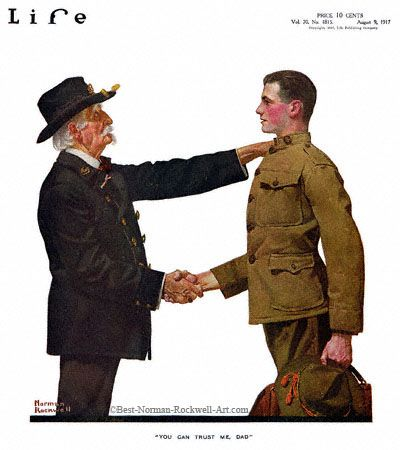 """""""You Can Trust Me, Dad"""" 8/9/1917 """"World War 1 Soldier with Father"""" by Norman Rockwell for Life Magazine, cover"""