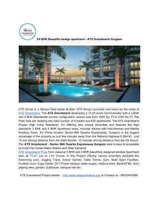 3/4 BHK Beautiful design apartment - ATS Grandstand Gurgaon