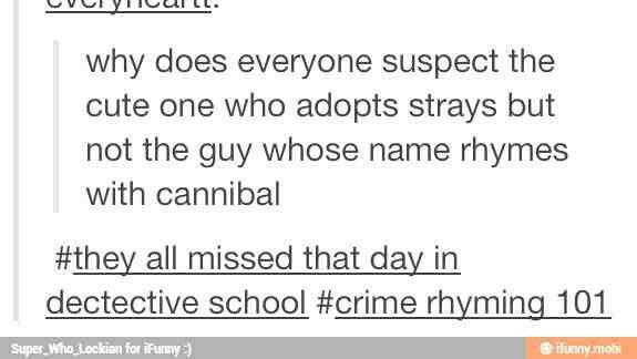 Crime Rhyming 101.