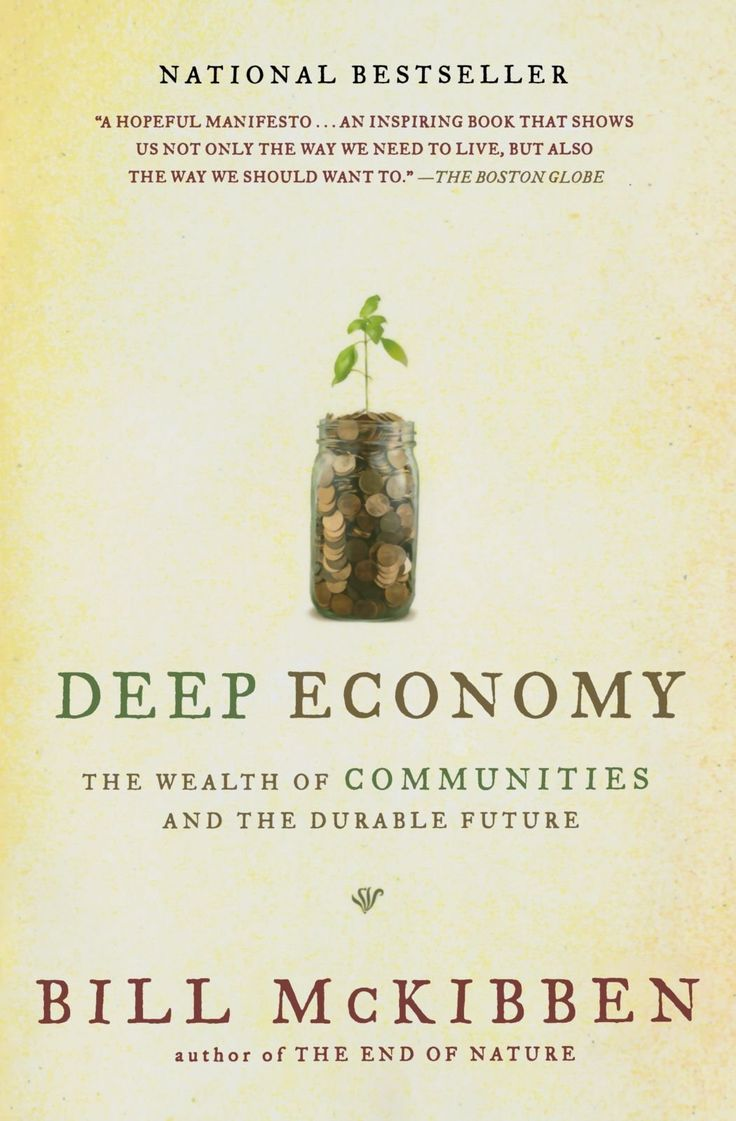 bill mckibben - deep economy