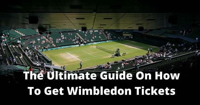 Wimbledon 2017: How To Get Tickets and Packages
