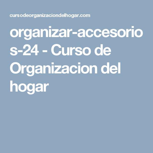 organizar-accesorios-24 - Curso de Organizacion del hogar