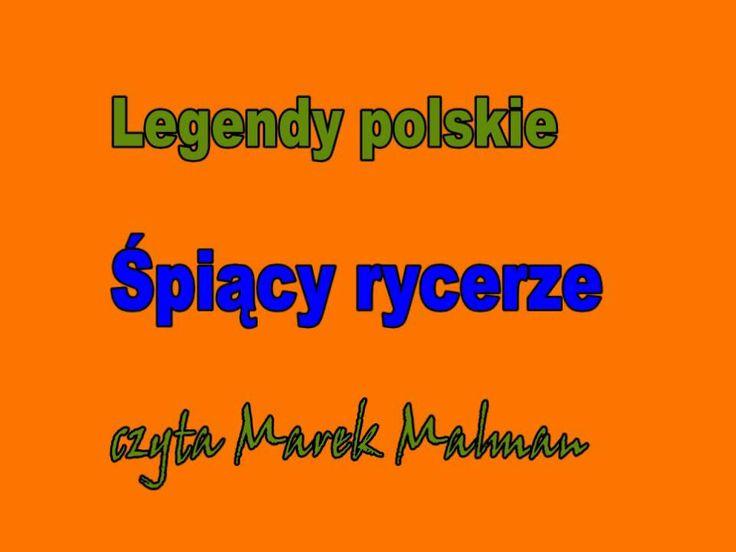 Śpiący rycerze - Legendy polskie