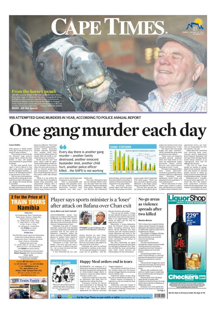 News making headlines: One gang murder each day