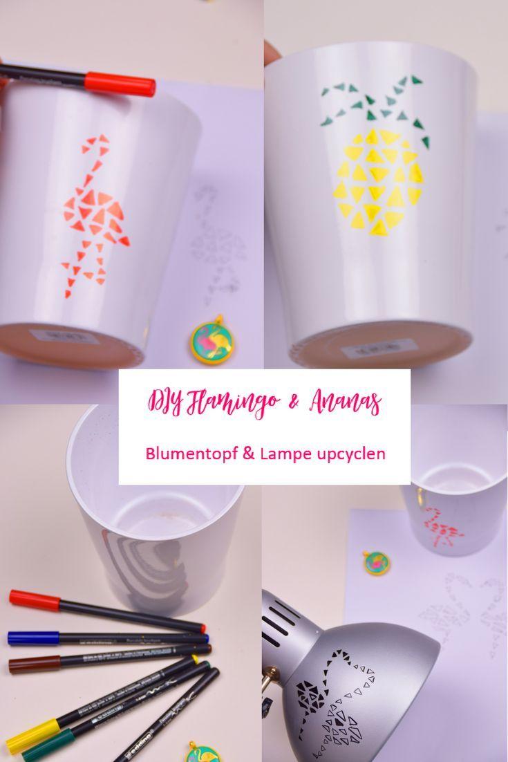 Upcycling Blumentopf Und Lampenschirm Upcycling Mit Coolen Flamingo Und Ananasmotive Topfe Und Lampen Bema Coole Diy Geschenke Diy Upcycling Tasse Gestalten