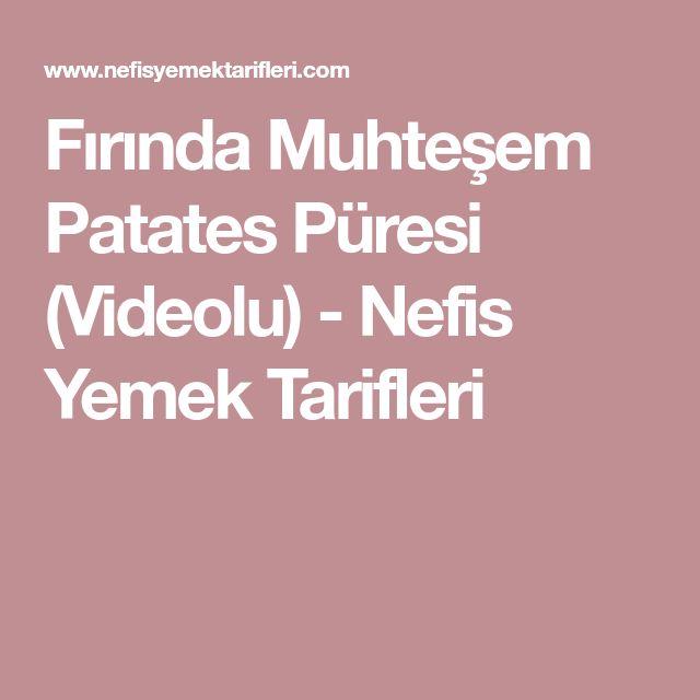 Fırında Muhteşem Patates Püresi (Videolu) - Nefis Yemek Tarifleri