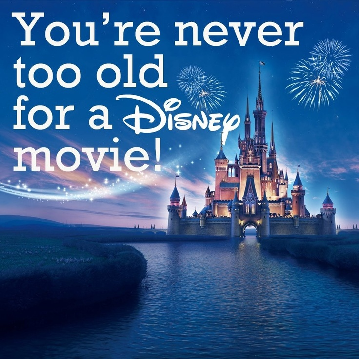 Disney Movie Rewards : Disney Movies, Disney Magic, Quotes, Never Too Old, Disneymovies, Truth, Disney 3, So True, Things Disney