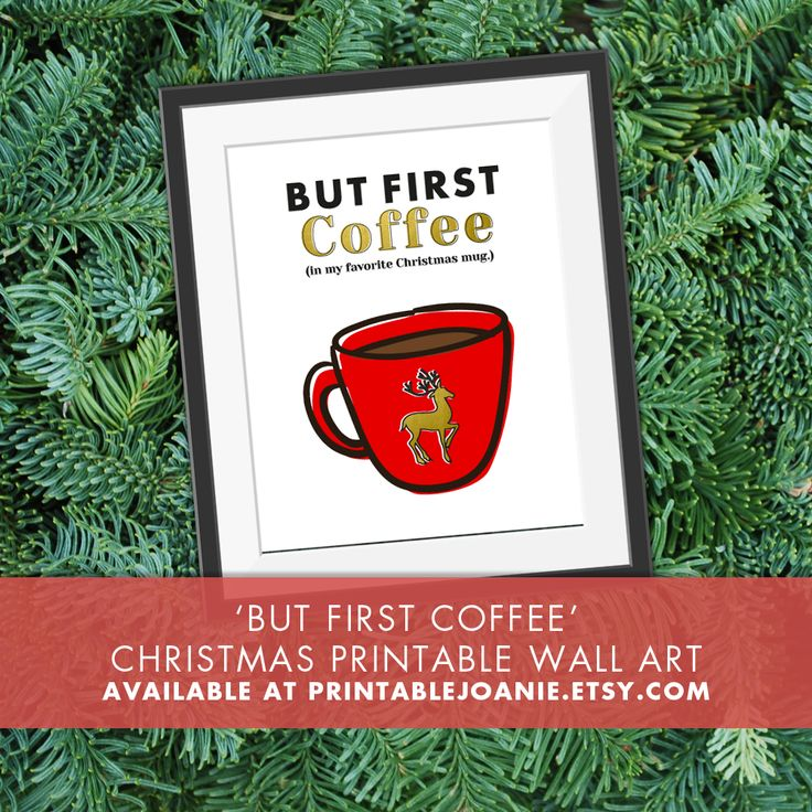 Add this fun and unique 'But Fist Coffee' Christmas Print to your holiday decor! You just have to print it at home or at any other store that offers printing service and place it in a frame!