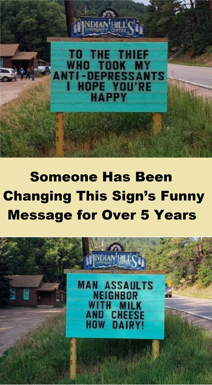 Someone Has Been Changing This Sign's Funny Message for Over 5 Years