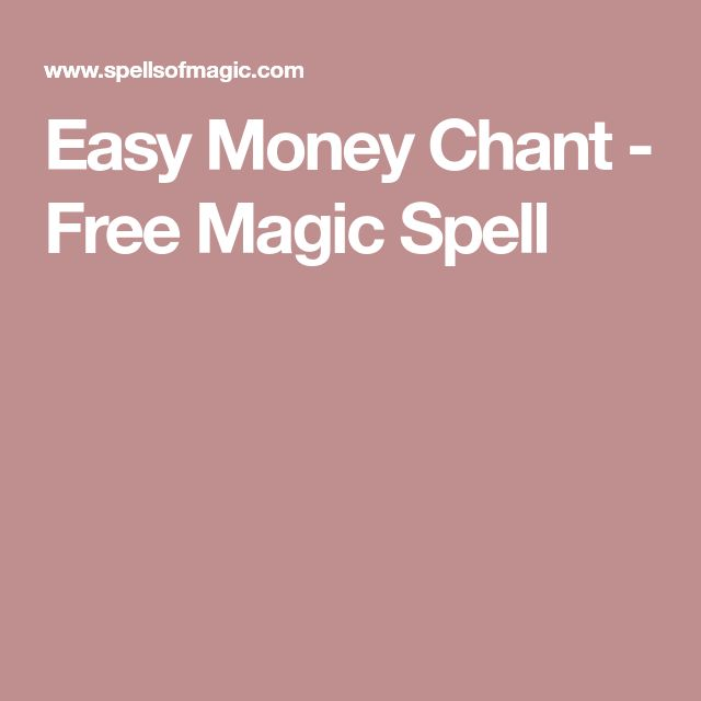 Easy Money Chant - Free Magic Spell