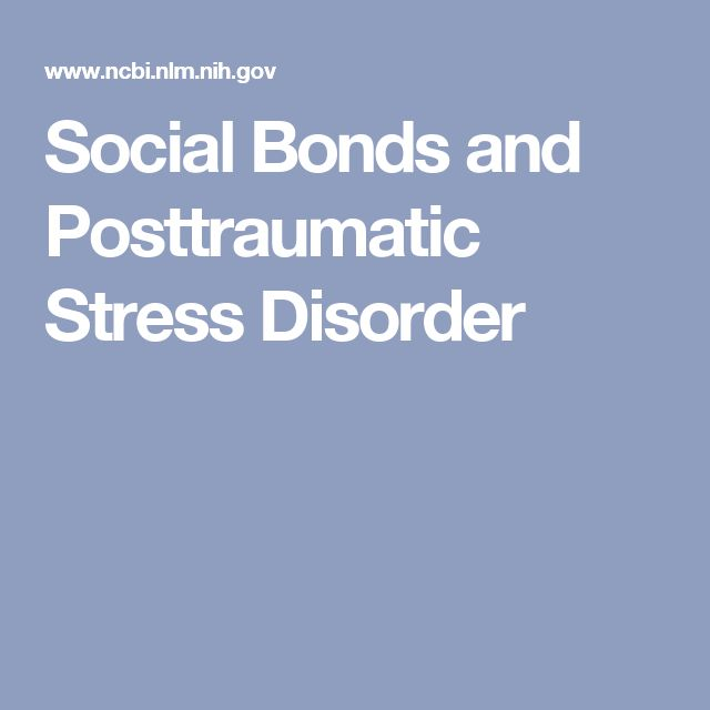 Social Bonds and Posttraumatic Stress Disorder