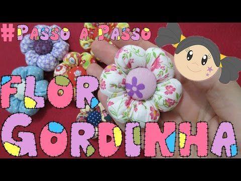 Flor Gordinha - Passo a Passo - Flor de Fuxico - YouTube