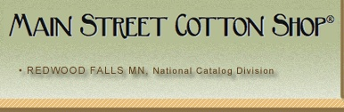 Main street cotton shop full service on line quilt shop that carries