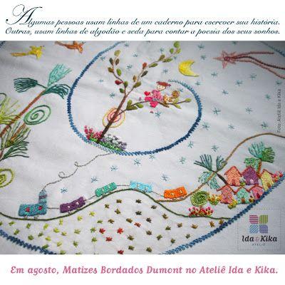 Semana de histórias bordadas com Sávia Dumont, da Matizes Bordados Dumont (MG) / 13 a 16 de agosto/2013 no Ateliê Ida e Kika